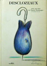 Desclozeaux (Inscribed Copy); Avec Un Mot De Daniel Boulanger