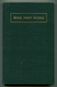 Briggs Family Records Compiled for the Briggs Family Association
