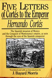 image of Five Letters of Cortes to the Emperor