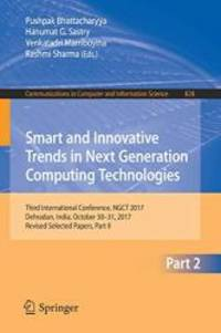 Smart and Innovative Trends in Next Generation Computing Technologies: Third International...