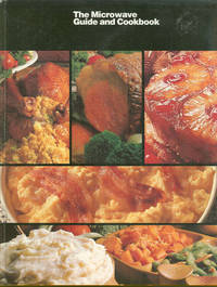 MICROWAVE GUIDE AND COOKBOOK