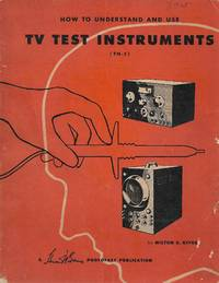 image of How to Understand and Use TV Test Instruments
