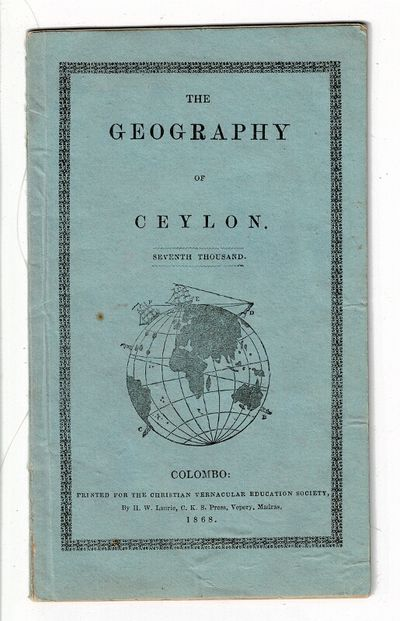 Colombo: printed for the Christian Vernacular Education Society, 1868. 12mo, pp. 30; engraved title ...