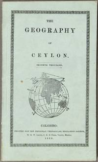 The geography of Ceylon. Seventh thousand