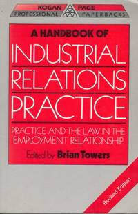 A Handbook of Industrial Relations Practice Professional Paperbacks