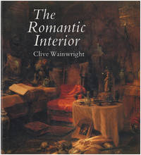 The Romantic Interior: The British Collector at Home, 1750-1850
