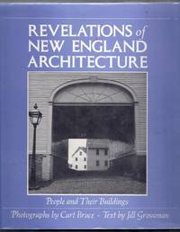 Revelations of New England Architecture.  People and Their Buildings