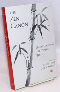 The Zen Canon; Understanding the Classic Texts