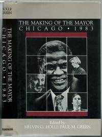 image of The Making of the Mayor: Chicago, 1983