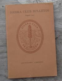 SIERRA CLUB BULLETIN August 1942 Volume XXVII Number 4 by Sierra Club - Paperback - First Edition  - 1942 - from JP MOUNTAIN BOOKS (SKU: 002608)