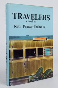 Travelers by  Ruth Prawer Jhabvala - First American Edition - 1973 2020-11-17 - from Resource for Art and Music Books (SKU: 201117003)