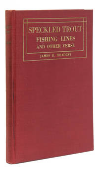 Speckled Tout Fishing Lines and Other Verse ... and a Word of Anticipation by Rev. Tertius Van Dyke