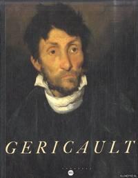 Géricault by  Régis (Préface) Michel - Hardcover - 1991 - from Klondyke (SKU: 00242501)