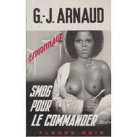 Smog Pour Le Commander by G. J. Arnaud - Paperback - 1975 - from A Castle of Books and Biblio.com