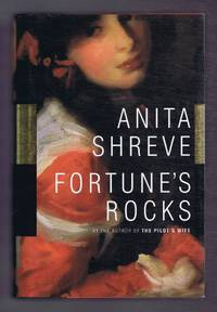 Fortune's Rocks by  Anita Shreve - First Edition - 1999 - from Bailgate Books Ltd and Biblio.com