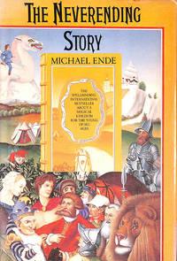 The Neverending Story by Michael Ende; Ralph Manheim [Translator]; - Hardcover - 1983-10-27 - from M Godding Books Ltd (SKU: 209847)