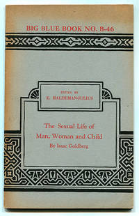 The Sexual Life of Man, Woman and Child: Notes on a Changing Valuation of Behavior (Big Blue Book No. B-46)