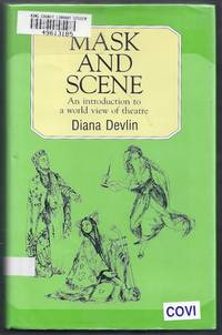 Mask and Scene. An introduction to a world view of theatre