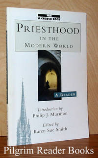 Priesthood in the Modern World: A Reader.