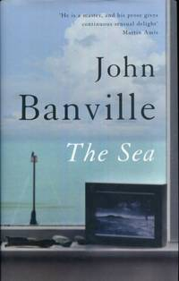 The Sea by John Banville - First Edition - 2005-01-01 - from Vandello Books, Member IOBA and Biblio.com
