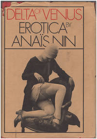 Delta of Venus: Erotica by  Anais Nin - Hardcover - 1977 - from Diatrope Books and Biblio.com