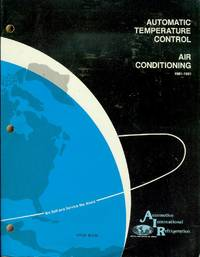 image of Automatic Temperature Control Air Conditioning Service Manual: 1981-91 Domestic Cars