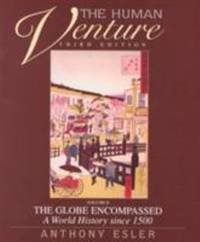 image of The Human Venture : The Globe Encompassed - A World History since 1500
