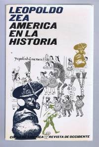 America en La Historia by Leopolda Zea - Paperback - Edition Unstated - 1970 - from Bailgate Books Ltd and Biblio.com