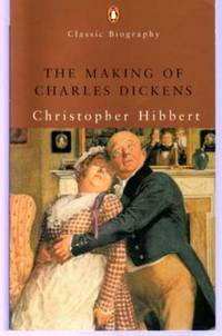 The Making of Charles Dickens
