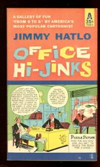 image of OFFICE HI-JINKS.  A GALLERY OF FUN 'FROM 9 TO 5' BY AMERICA'S MOST POPULAR CARTOONIST.