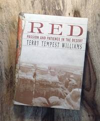 RED : Passion and Patience in the Desert