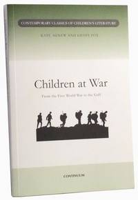 Children at War: From the First World War to the Gulf