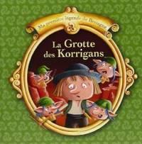 T 2 - LA GROTTE DES KORRIGANS (MA PREMIER LEGENDE DE BRETAGNE)