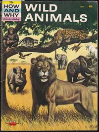 The How and Why Wonder Book of Wild Animals - No:5027 in series.