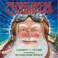 The Night Before Christmas by Clement C. Moore - Hardcover - 2006 - from ThriftBooks and Biblio.com