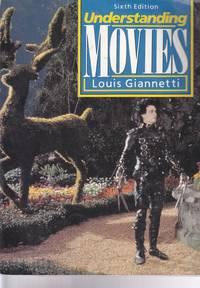 Understanding Movies by  Louis Giannetti - Paperback - 1993 - from Ye Old Bookworm (SKU: w5590)
