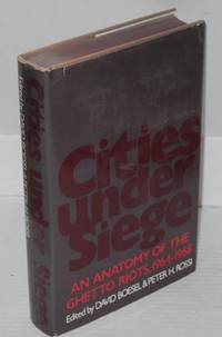 Cities under siege: an anatomy of the ghetto riots, 1964-1968