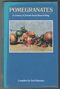 POMEGRANATES: A century of Jewish Australian Writing