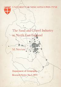 The Sand and Gravel Industry in North East England