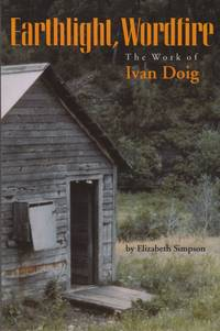 Earthlight, Wordfire: The Work of Ivan Doig