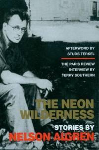 The Neon Wilderness by Nelson Algren - 2002