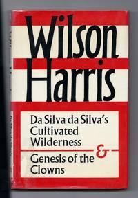 Da Silva Da Silva's Cultivated Wilderness and Genesis of the Clowns: And, Genesis of the Clowns