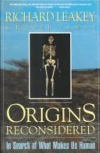 Origins Reconsidered : In Search of What Makes Us Human