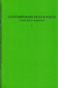 Contemporary Dutch Poets.  A Poetry Review supplement