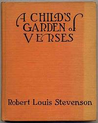 A Child 39 S Garden Of Verses By Robert Louis Stevenson First Edition 1916 From Between The