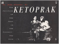 Ketoprak The Politics of the Past in the Present-Day Java / Politik Masa Lalu untuk Masyarakat Jawa Masa Kini