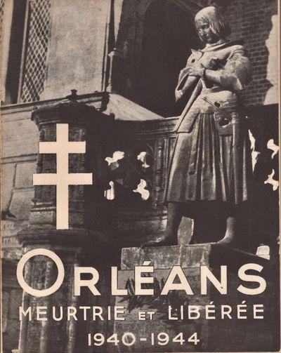 Orlèans: Syndicat d' Initiative de Orlèanais. Imptimerie A. Piglet & C., 1945. Soft cover. Very go...