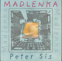 MADLENKA by  Peter Sis - Signed First Edition - from Windy Hill Books and Biblio.co.uk