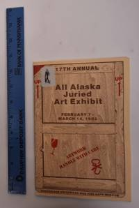 17th Annual All Alaska Juried Art Exhibition