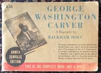 image of George Washington Carver:  A Biography by Rackham Holt (Armed Services Edition)